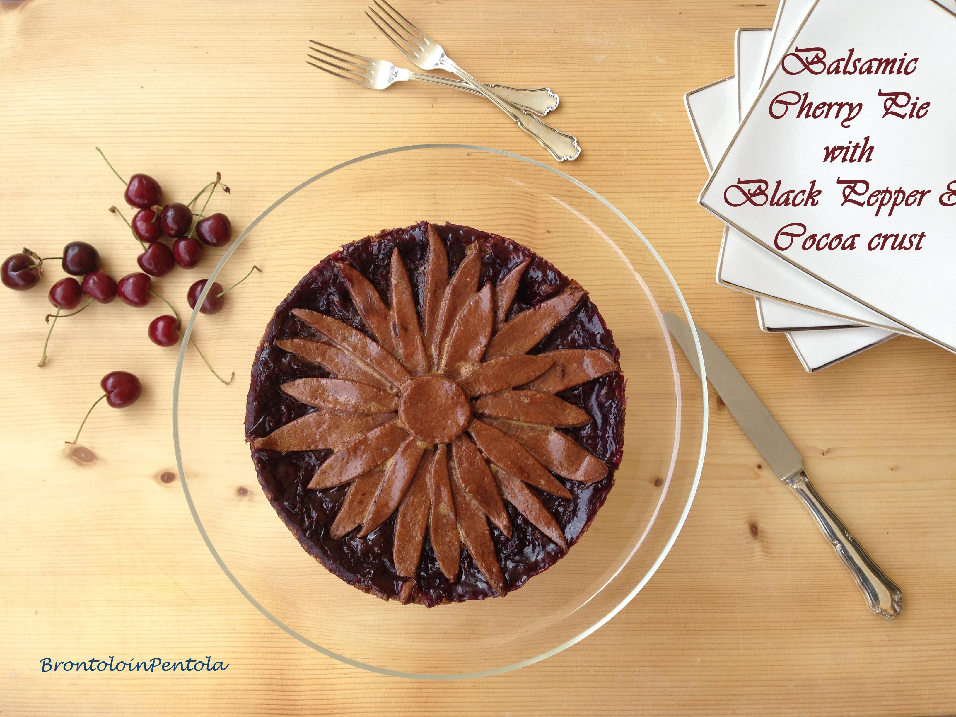 """img_2775 Balsamic Cherry pie with Black pepper & Cocoa crust (la mia """"non"""" Re-Cake!)"""