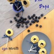 Pie Pops con Mirtilli e Limoncello (della Nonna Anna)