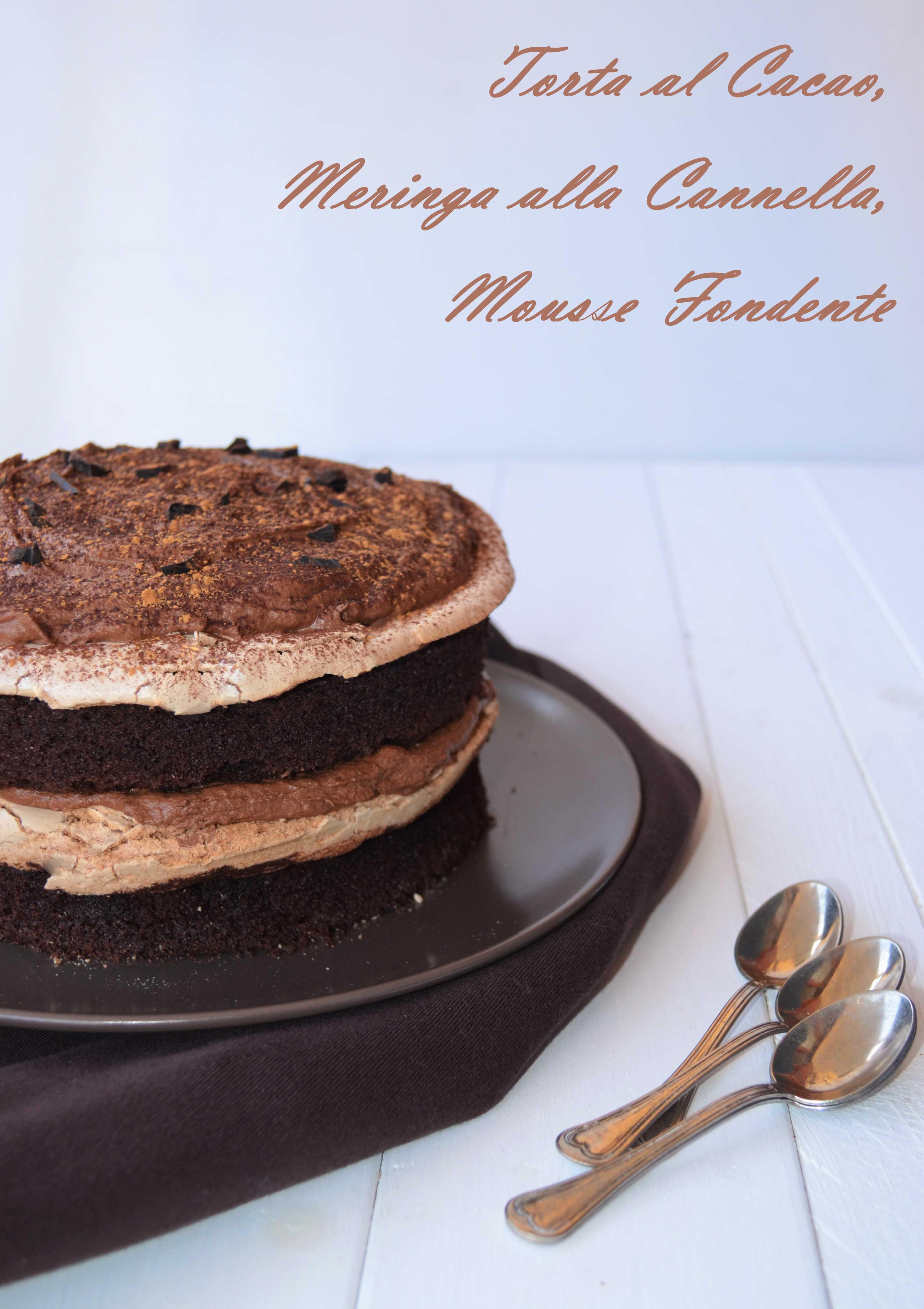 dsc_07215 Torta al Cacao, Meringa alla cannella, Mousse fondente